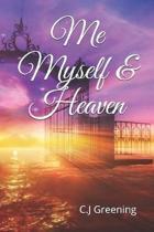 Me Myself & Heaven