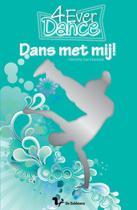 4-Ever dance. Dans met mij!