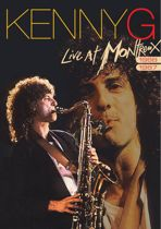 Kenny G - Live At Montreux 1987 / 1988