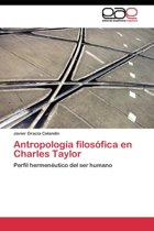 Antropologia Filosofica En Charles Taylor
