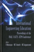 International Engineering Education - Proceedings Of The Inae Conference