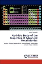 AB-Initio Study of the Properties of Advanced Metal Nitrides