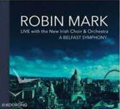 Robin Mark - Belfast Symphony