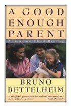 A Good Enough Parent