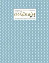chaos coordinator 2020 Planner - One Year Weekly & Monthly view Calendar: Cover Blue Polka dot - Organizer Agenda Schedule Notebook and Business Plann