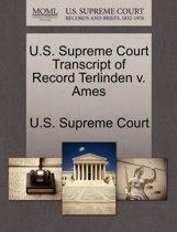 U.S. Supreme Court Transcript of Record Terlinden V. Ames