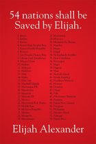 54 Nations Shall Be Saved by Elijah