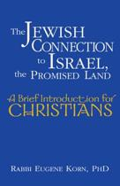 The Jewish Connection to Israel, the Promised Land
