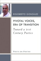 Pivotal Voices, Era of Transition