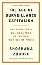 Boek cover The Age of Surveillance Capitalism van Shoshana Zuboff