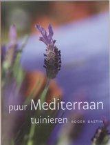 Puur Mediterraan Tuinieren