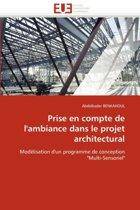 Prise En Compte de l''ambiance Dans Le Projet Architectural