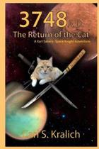 3748 A.D. the Return of the Cat