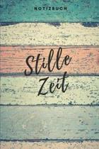Stille Zeit Notizbuch