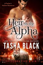 Heir to the Alpha: Episodes 5 & 6