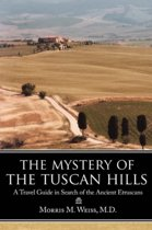 The Mystery of the Tuscan Hills