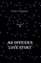 An Officer's Love Story Volume I
