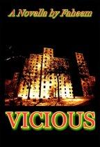 Vicious: Season 1 Episode 1