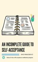 An Incomplete Guide to Self-Acceptance