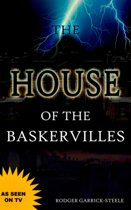 The House of the Baskervilles