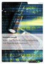 Stand der Technik und Anwendung von Superkondensatoren