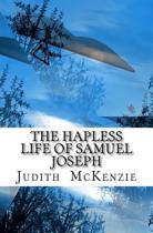 The Hapless Life of Samuel Joseph