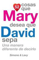 52 Cosas Que Mary Desea Que David Sepa