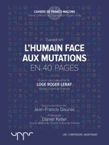 L'humain face aux mutations - En 40 pages