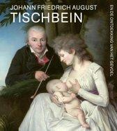 Johann Friedrich August Tischbein en de ontdekking van het gevoel