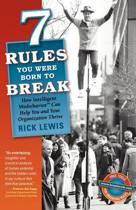 7 Rules You Were Born to Break