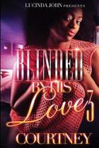 Blinded by His Love 3