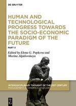 Human and Technological Progress Towards the Socio-Economic Paradigm of the Future: Part 3
