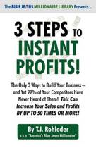 3 Steps to Instant Profits!
