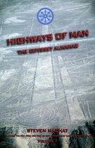 Highways of Man - Volume 1