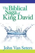The Biblical Saga of King David