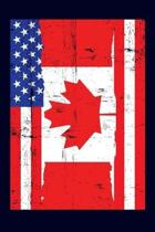 Canadian American Flag Notebook: 6x9 college lined notebook to write in with the flags of Canada and the United States