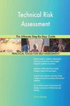 Technical Risk Assessment the Ultimate Step-By-Step Guide