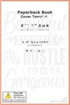 Beautiful Struggle My Hustle Is Gorgeous: Beautiful Struggle My Hustle Is Gorgeous Gift 6x9 Journal Gift Notebook with 125 Lined Pages