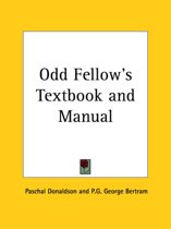 Odd Fellow's Textbook and Manual (1867)