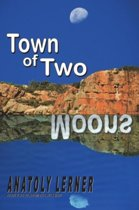 The Town of Two Moons