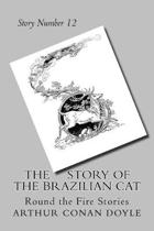 The Story of the Brazilian Cat