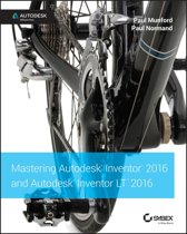 Mastering Autodesk Inventor 2016 and Autodesk Inventor LT 2016
