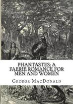 Phantastes; A Faerie Romance for Men and Women