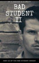 Bad Student II
