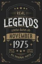 Real Legends were born in November 1975