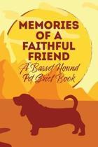 Memories of a Faithful Friend - A Basset Hound Pet Grief Book: Sundown Pet Bereavement Journal