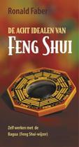 De Acht Idealen Van Feng Shui