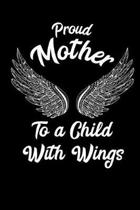 Proud Mother to a Child with Wings