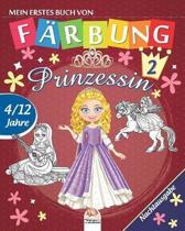 Mein erstes buch von - Prinzessin 2 - Nachtausgabe: Malbuch f�r Kinder von 4 bis 12 Jahren - 25 Zeichnungen - Band 1