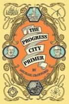 The Progress City Primer